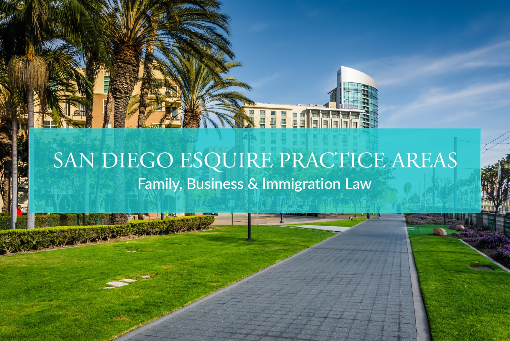 San Diego Esquire Practice Areas Cover Photo