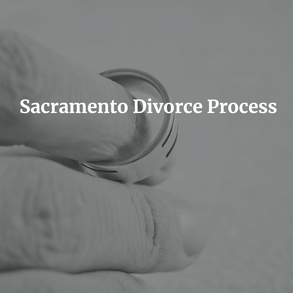 Sacramento-Divorce-Process