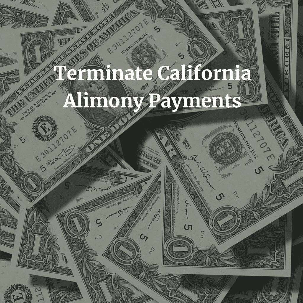 Terminate-California-Alimony-Payments